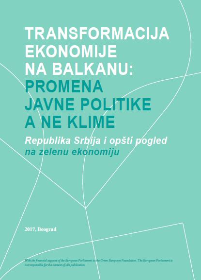Transformacija ekonomije na Balkanu: Promena javne politike a ne klime